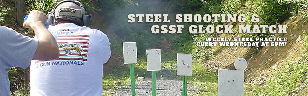 Steel & GSSF Glock Shoots